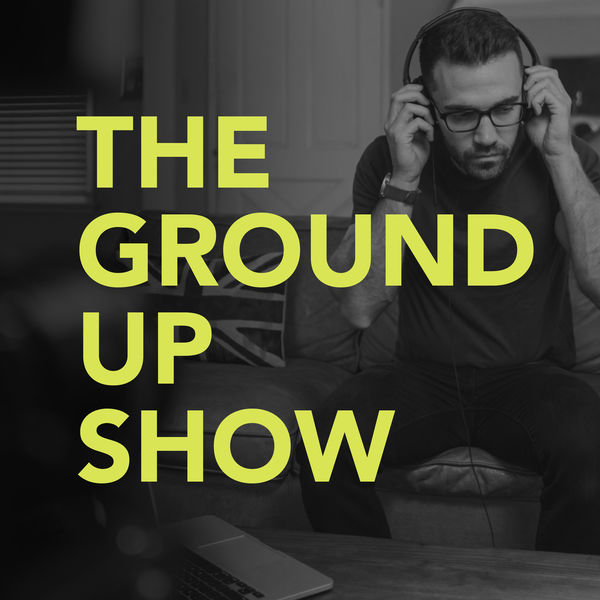 Minimalists podcasts, The Ground Up Show podcast logo