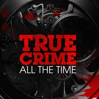 True Crime All the Time podcast logo