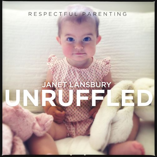 Respectful Parenting: Jane Lansbury: Unruffled podcast logo