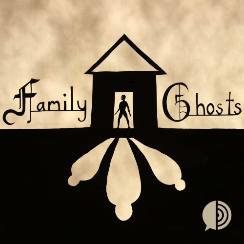 Family Ghosts scary podcasts logo