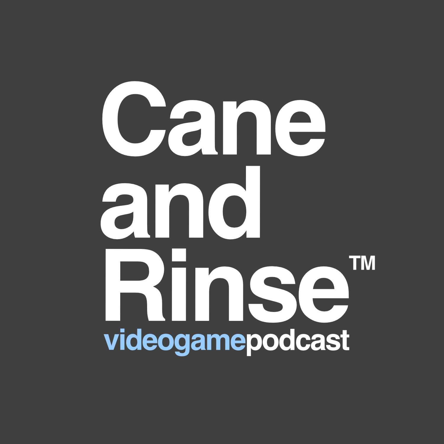 Cane and Rinse video game podcasts logo