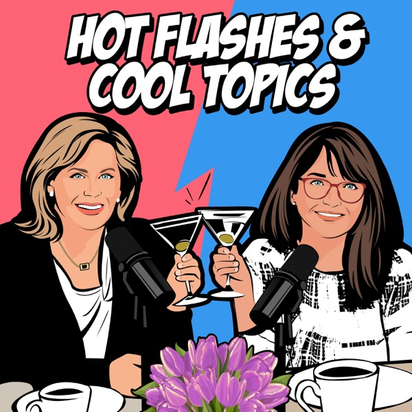 Hot Flashes & Cool Topics podcast logo