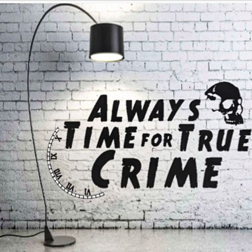 Always Time for True Crime podcast logo