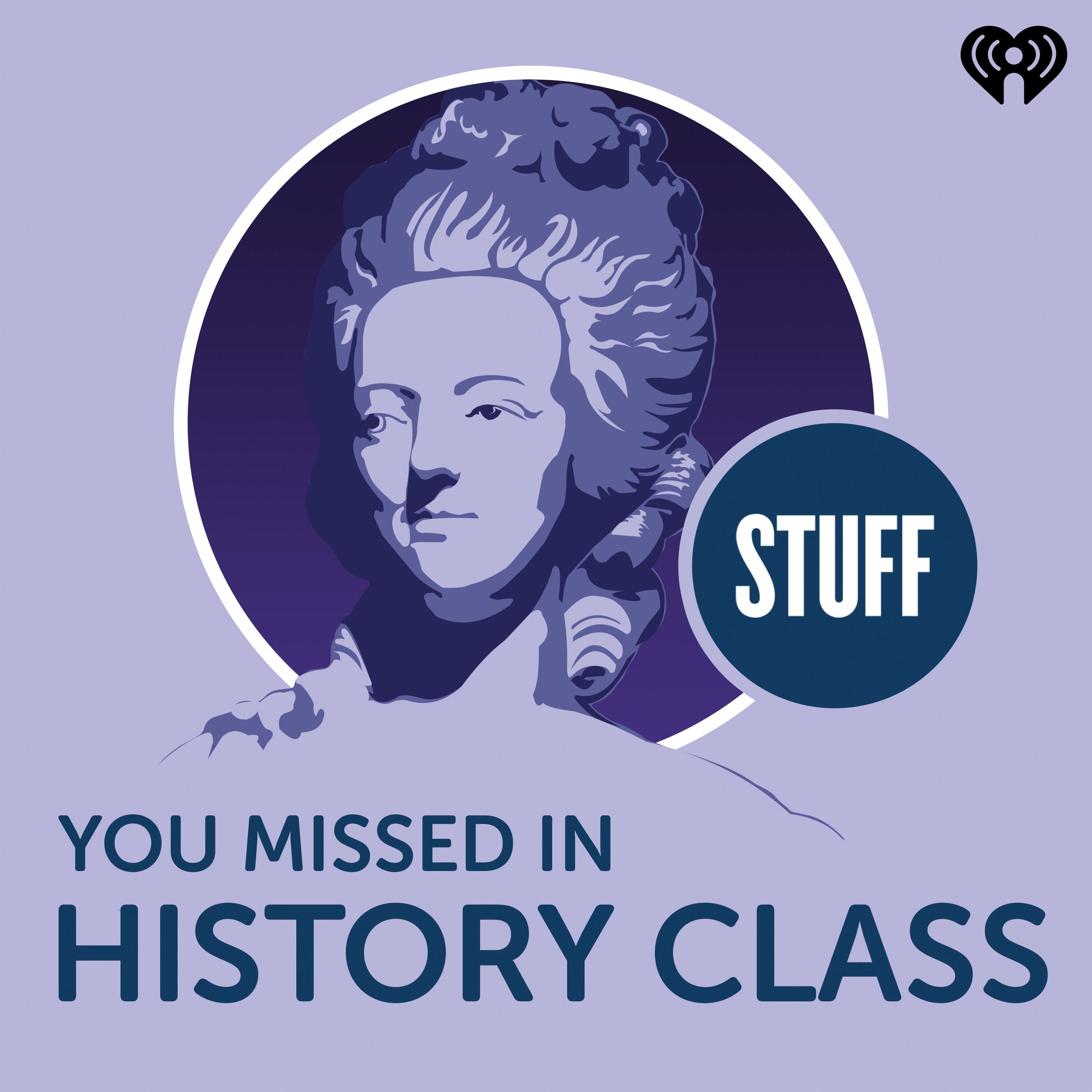 Stuff You Missed In History Class podcast cover
