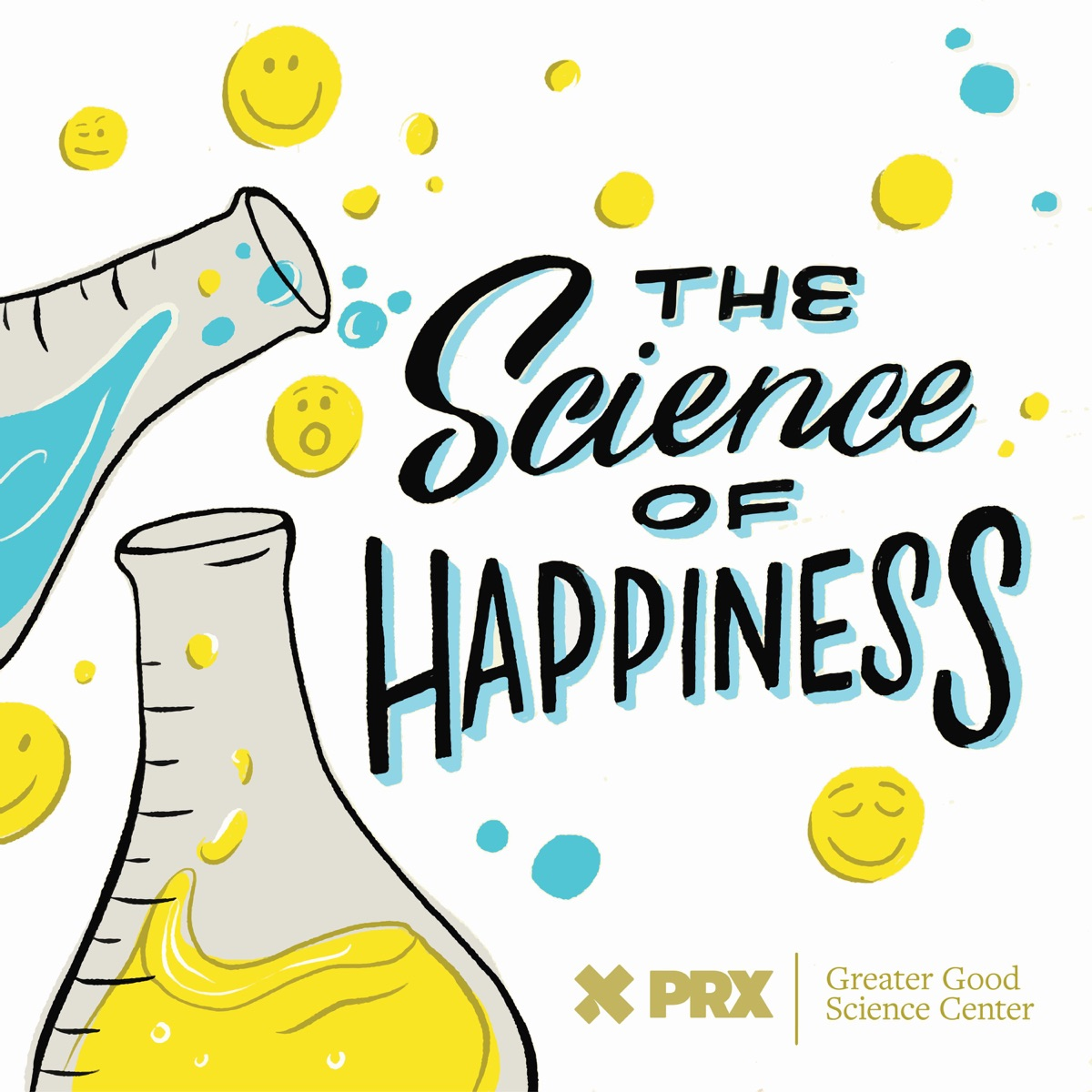The Science of Happiness Podcast cover