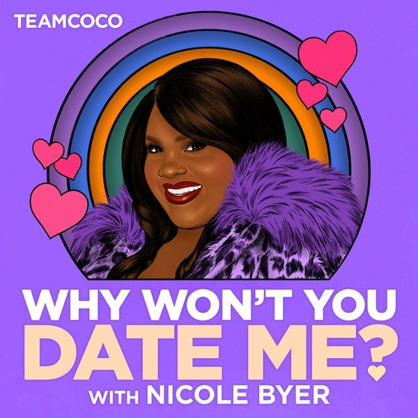 Why Won't You Date Me podcast logo