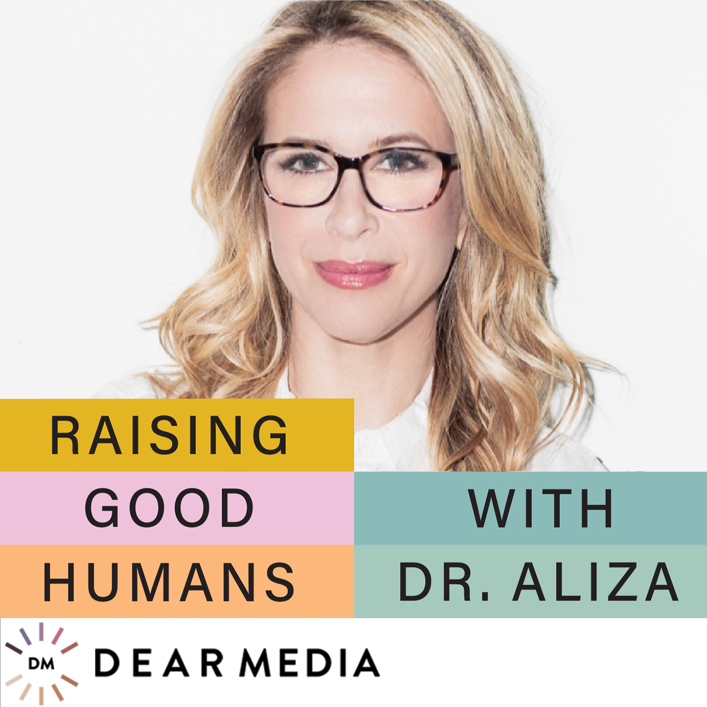 Raising good humans podcast cover