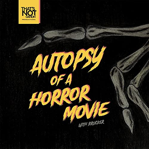 Autopsy of a Horror Movie podcast cover
